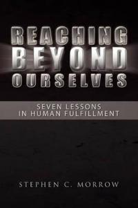 Reaching Beyond Ourselves