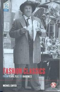 Fashion Classics from Carlyle to Barthes