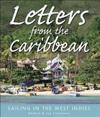 Letters from the Caribbean: Sailing in the West Indies