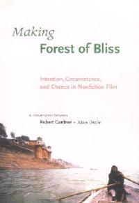 Making Forest of Bliss