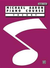 Michael Aaron Piano Course Theory: Grade 4