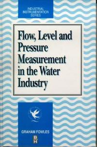 Flow, Level and Pressure Measurement in the Water Industry
