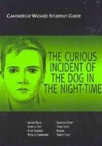Cambridge Wizard Student Guide The Curious Incident Of The Dog In The Night-Time