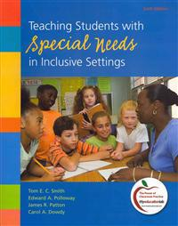 Teaching Students with Special Needs in Inclusive Settings [With Paperback Book]