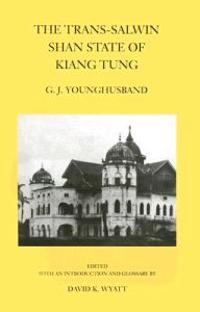 The Trans-Salween Shan State of Kiang Tung