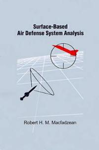 Surface-Based Air Defense System Analysis