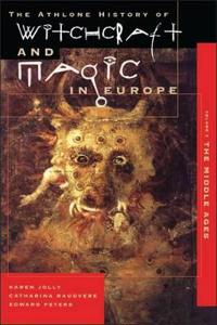 Witchcraft and Magic in Europe