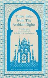 Three Tales from the Arabian Nights
