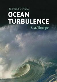 An Introduction to Ocean Turbulence