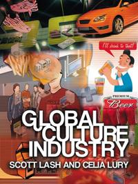 Global Culture Industries: The Mediation of Things