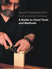 David Charlesworth's Furniture-making Techniques