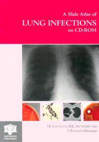 A Slide Atlas of Lung Infections