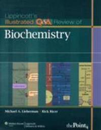 Lippincott's Illustrated Q & A Review of Biochemistry