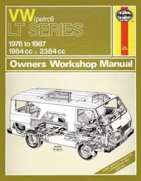Volkswagen LT Series 1976-87 Owner's Workshop Manual