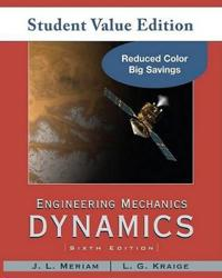 Engineering Mechanics: Dynamics: Volume 2, Student Value Edition [With Web Access]