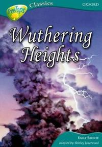 Oxford Reading Tree: Stage 16A: TreeTops Classics: Wuthering Heights