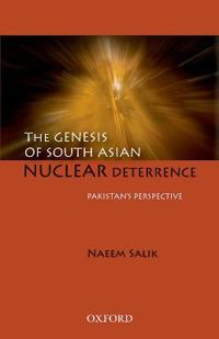 The Genesis of South Asian Nuclear Deterrence