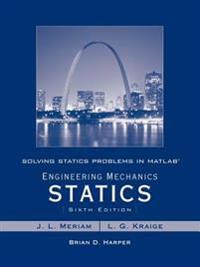 Solving Statics Problems in MATLAB by Brian Harper T/A Engineering Mechanics Statics 6th Edition by Meriam and Kraige