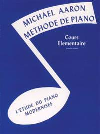 Michael Aaron Piano Course, Bk 1: French Language Edition