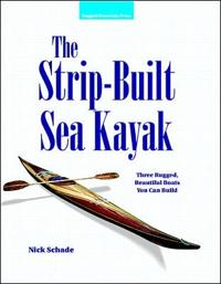 The Strip-Built Sea Kayak