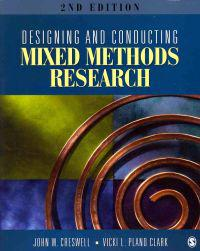 Designing and Conducting Mixed Methods Research/ The Mixed Methods Reader
