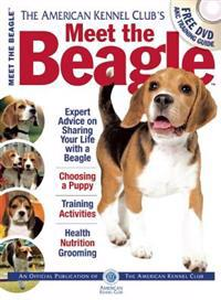Meet the Beagle: The Responsible Dog Owner's Handbook
