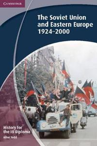 The Soviet Union and Eastern Europe 1924-2000