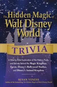 The Hidden Magic of Walt Disney World Trivia