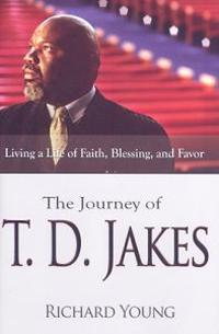 The Journey of T.D. Jakes