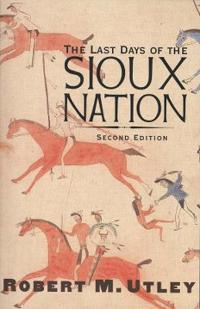 The Last Days of Sioux Nation