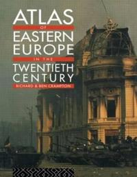 Atlas of Eastern Europe in the Twentieth Century