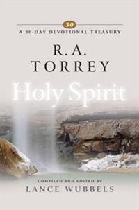 R.a. Torrey on Holy Spirit