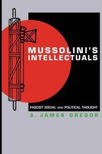 Mussolini's Intellectuals