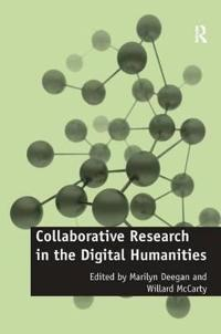 Collaborative Research in the Digital Humanities