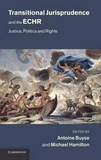Transitional Jurisprudence and the European Convention on Human Rights
