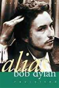 Alias Bob Dylan: Revisited