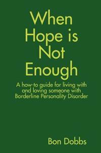 When Hope Is Not Enough