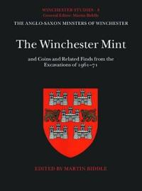 Winchester Studies 8: The Winchester Mint