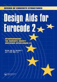 Design AIDS for Eurocode 2: Design of Concrete Structures