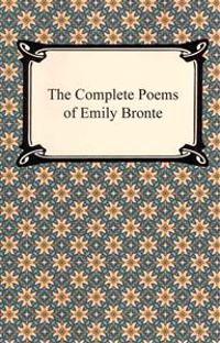 The Complete Poems of Emily Bronte