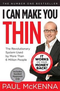 I Can Make You Thin(r): The Revolutionary System Used by More Than 6 Million People [With CD (Audio)]