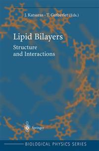 Lipid Bilayers: Structure and Interactions