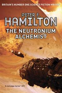 Neutronium alchemist - the nights dawn trilogy: book two