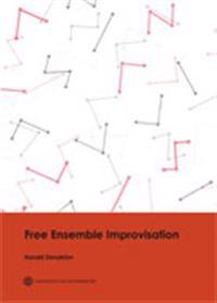 Free Ensemble Improvisation