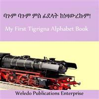 My First Tigrigna Alphabet Book