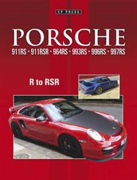 Porsche 911R 911RS 911RSR 964RS 993RS 996RS 997RS