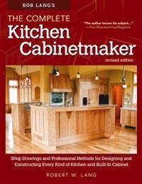 Bob Lang's The Complete Kitchen Cabinet Maker