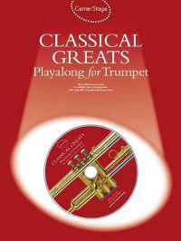 Classical Greats Playalong for Trumpet [With Audio Ce]