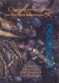 Changing Perspectives on the First Millennium Bc