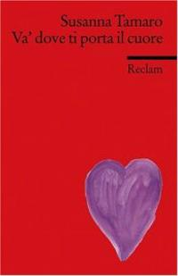 Va 39 dove ti porta il cuore susanna tamaro pocket - Va dove ti porta il cuore riassunto ...